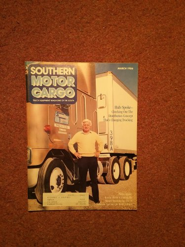 Vintage March 1986 Southern Motor Cargo Magazine, Grad Directory 070716349