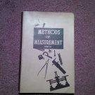 1943 Methods of Measurement  070716422