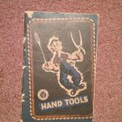Vintage Booklet Hand Tools, Produced by The Armed Forces 070716425