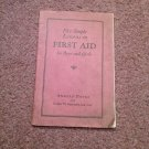 VIntage 1927 First Aid For Boys and Girls  070716481