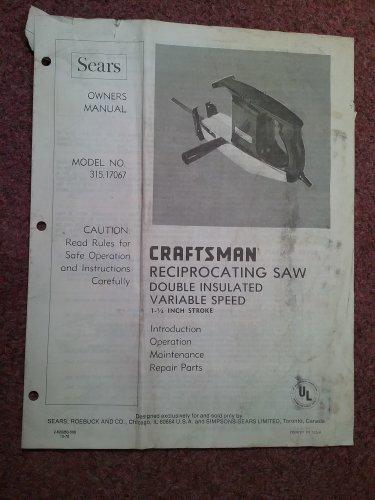 Craftsman Reciprocating Saw Manual Model 315.17067 070716630