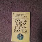 Power Ideas for a Happy Family, Robert Shuller, 1976   070716702