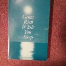 Grow Rich While You Sleep, Ben Sweetland, 1974, 070716707
