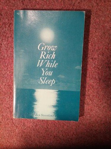 Grow Rich While You Sleep, Ben Sweetland, 1974, 070716707