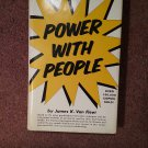 Power with People, James K. Van Fleet, 1970 070716722