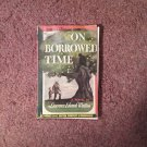 On Borrowed Time, Lawrence Edward Watkin, 1st Pocket Book , 1945 070716747