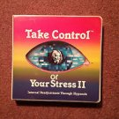 Take Control of your Stress II, Self Hyponosis Program, Cassettes 070716647