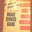 Vintage 1957 Quick Reference Brake Service Guide 070716484