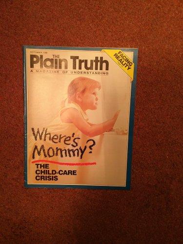 Plain Truth Magazine, September 1988 Where's Mommy? 70716828