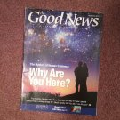 The Good News Magazine, May-June 2013 Why Are you Here? 70716856