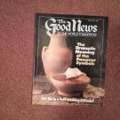 The Good News Magazine, March-April 1986 Foot-Washing  070716868