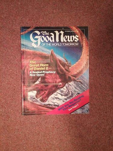 The Good News Magazine, November-December 1987 The Great Horn of Daniel  070716880