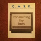 C.A.S.E., Christian Newsletter, Sept  1993 Transmitting The Truth  70716935