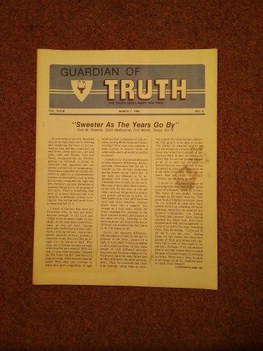 Guardian of Truth Magazine, March ,  1984  Vol XXVIII No 5,  070716971