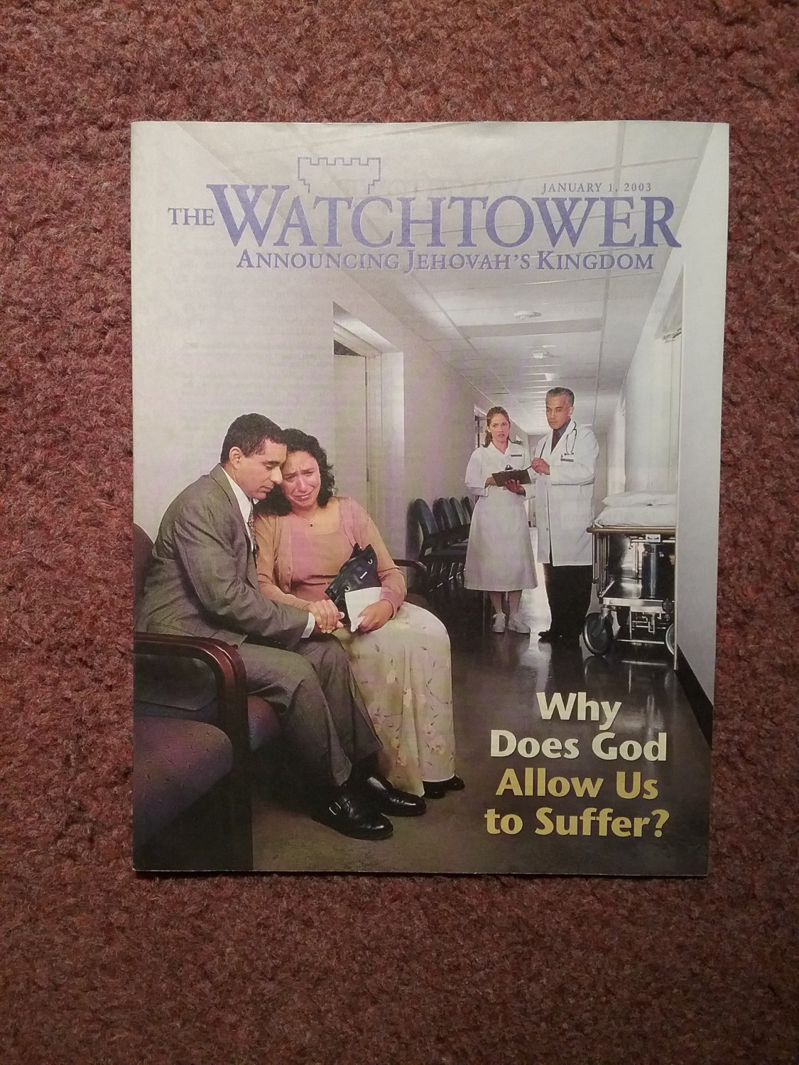 The Watchtower Tract January 1, 2003 Why Does God Allow us To Suffer? 707161359