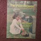 The Watchtower Tract August 1, 1986 Are The Dead Alive? 707161361