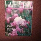 The Word of Faith Magazine, April 1994, God's Love Turn Tidea   0707161461