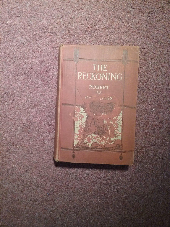 The Reckoning, Robert W Chambers 1905  707161501