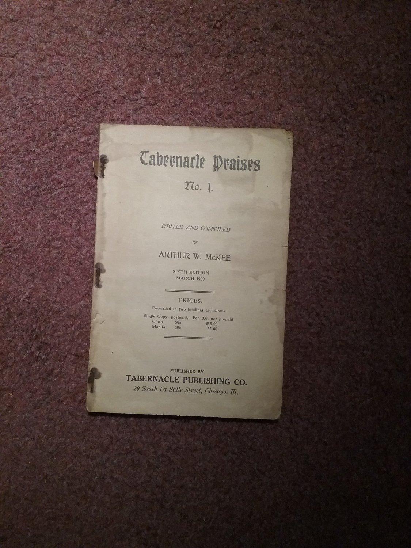 March 1920, Tabernacle Praises No 1, Hymnal 707161504