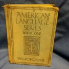 American Language Series Book One 1932, Hosic Hooper.. sku07071691512