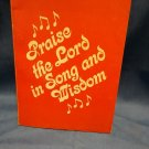 Praise the Lord in Song and Wisdom, Psalms and Proverbs KJV 0707161576