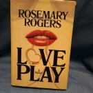 Rosemary Rogers, Love Play, Novel, Book Club Edition 0707161602