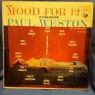 "Paul Weston   ""Mood For 12""  HI-FI FROM HOLLYWOOD COLUMBIA CL-693 LP"