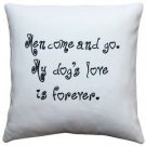 Pillow Decor - My Dog's Love is Forever Throw Pillow 17x17