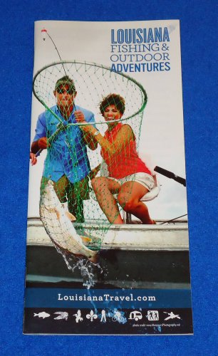 *BRAND NEW* LOUISIANA FISHING AND OUTDOOR ADVENTURES PARKS CAMPING AND MORE BOOK