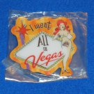 *BRAND NEW* I WENT ALL IN LAS VEGAS SOUVENIR MAGNET VEGAS SIGN *FACTORY SEALED*