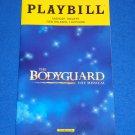 """THE BODYGUARD THE MUSICAL"" PLAYBILL DINELARIS WHITNEY HOUSTON DOLLY PARTON"