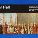 BRAND NEW FEDERAL HALL NATIONAL HISTORICAL SITE PARK BROCHURE FIRST CAPITOL BLDG