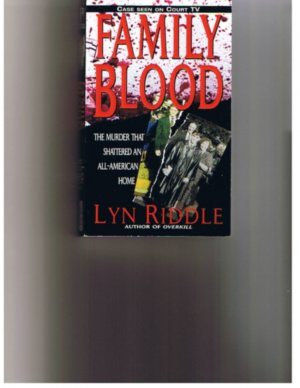 Family Blood - True Crime - Paperback