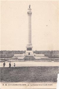 CJ53.Vintage Postcard. Boulogne-Sur-Mer. La Colonne de la Grande Armee.