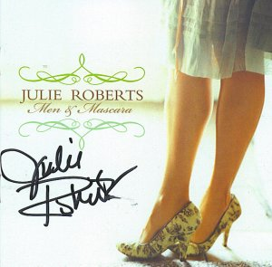 JULIE ROBERTS MEN AND MASCARA AUTOGRAPHED CD SIGNED