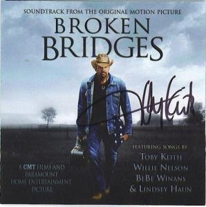 Toby Keith Signed Broken Bridges Soundtrack CD