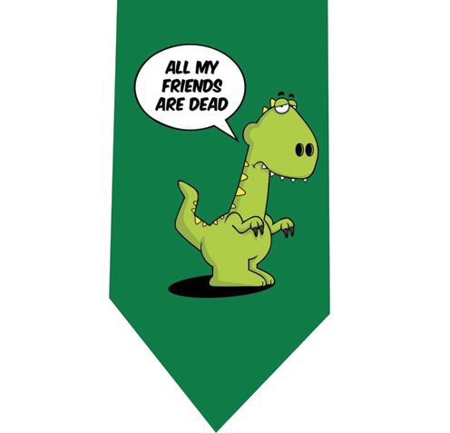 All my friends are dead Tie - Funny Dinosaurs Green