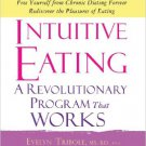 Intuitive Eating, 3rd Edition: A Revolutionary Program that Works MP3 CD – Audiobook, Unabridged