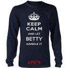 Keep Calm And Let BETTY Handle It