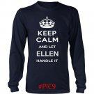 Keep Calm And Let ELLEN Handle It