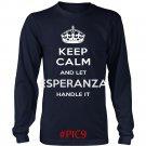 Keep Calm And Let ESPERANZA Handle It