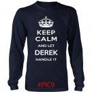 Keep Calm And Let DEREK Handle It