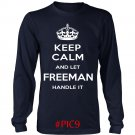 Keep Calm And Let FREEMAN Handle It