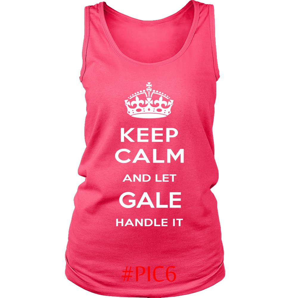 Keep Calm And Let GALE Handle It