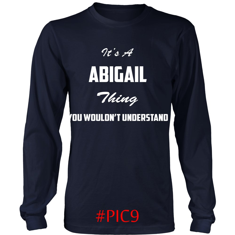 Its ABIGAIL Thing You Wouldnt Understand