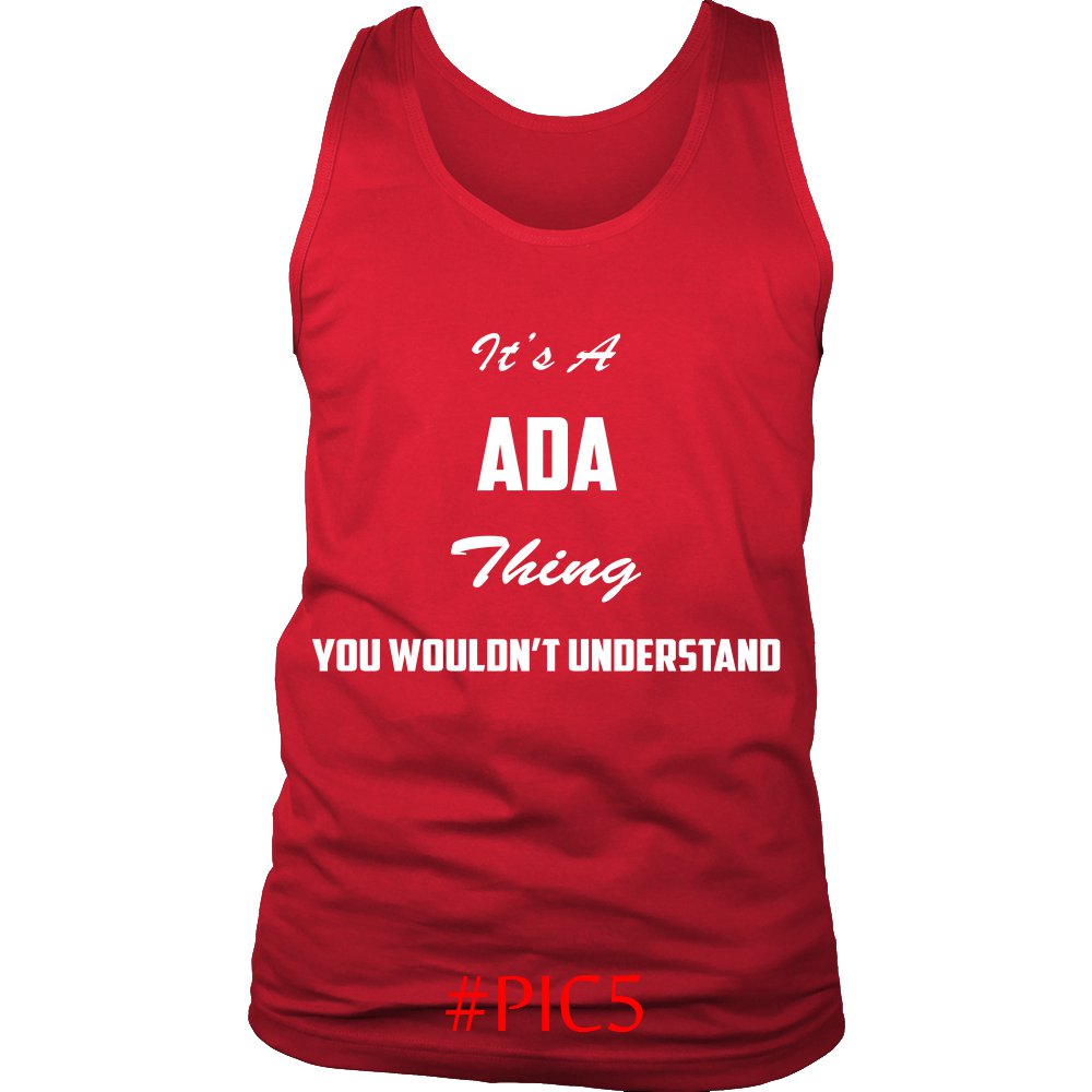 Its ADA Thing You Wouldnt Understand
