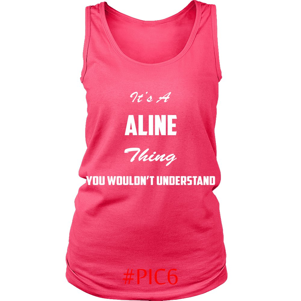 Its ALINE Thing You Wouldnt Understand