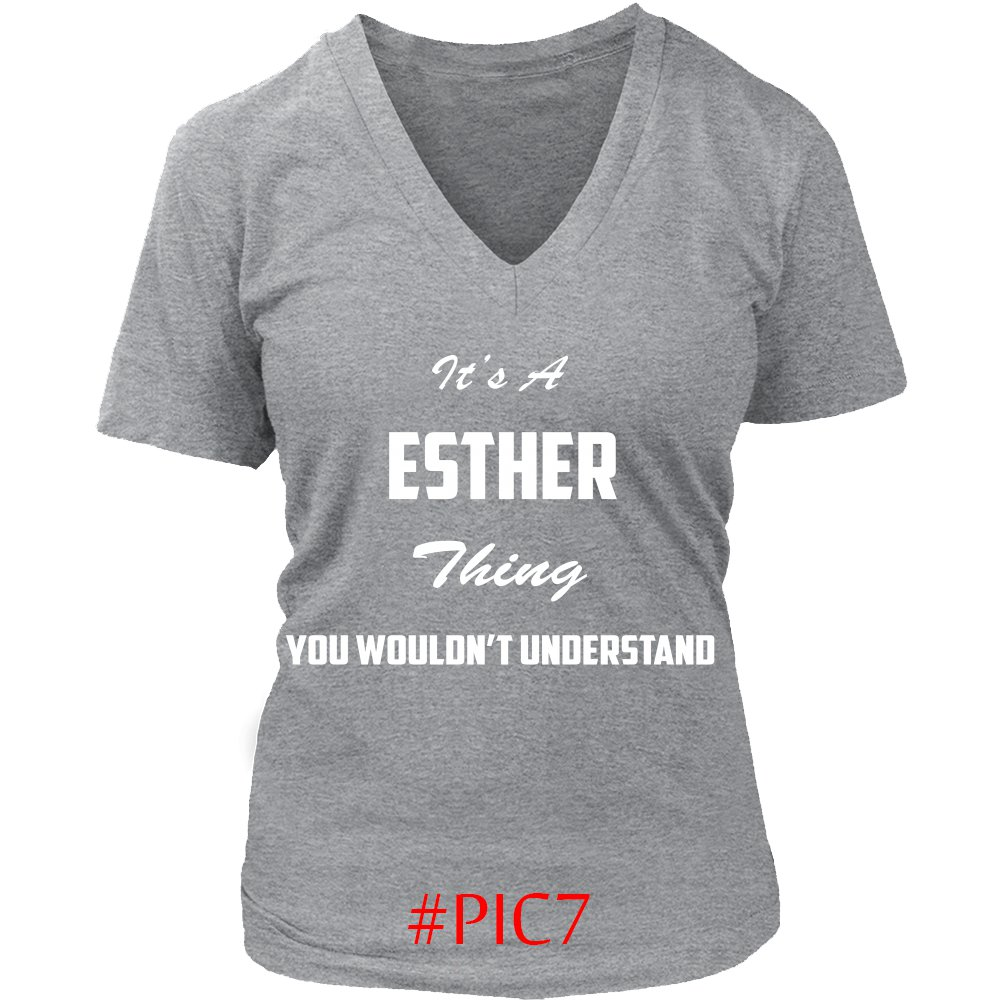 Its ESTHER Thing You Wouldnt Understand