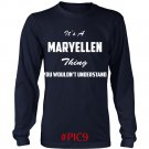 Its MARYELLEN Thing You Wouldnt Understand
