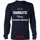 Its CHAROLETTE Thing You Wouldnt Understand